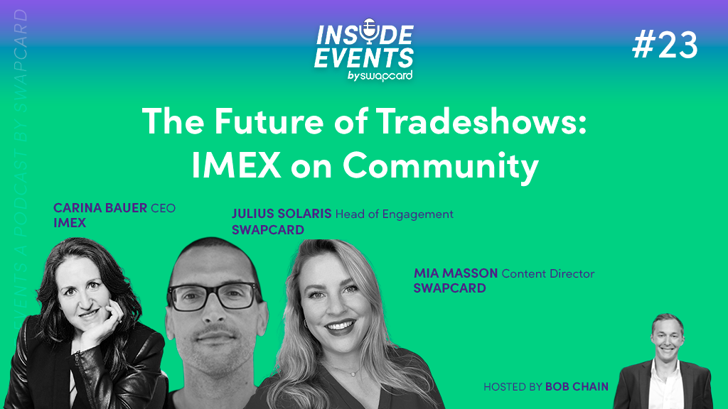 The Future of Tradeshows: IMEX on Community with Carina Bauer