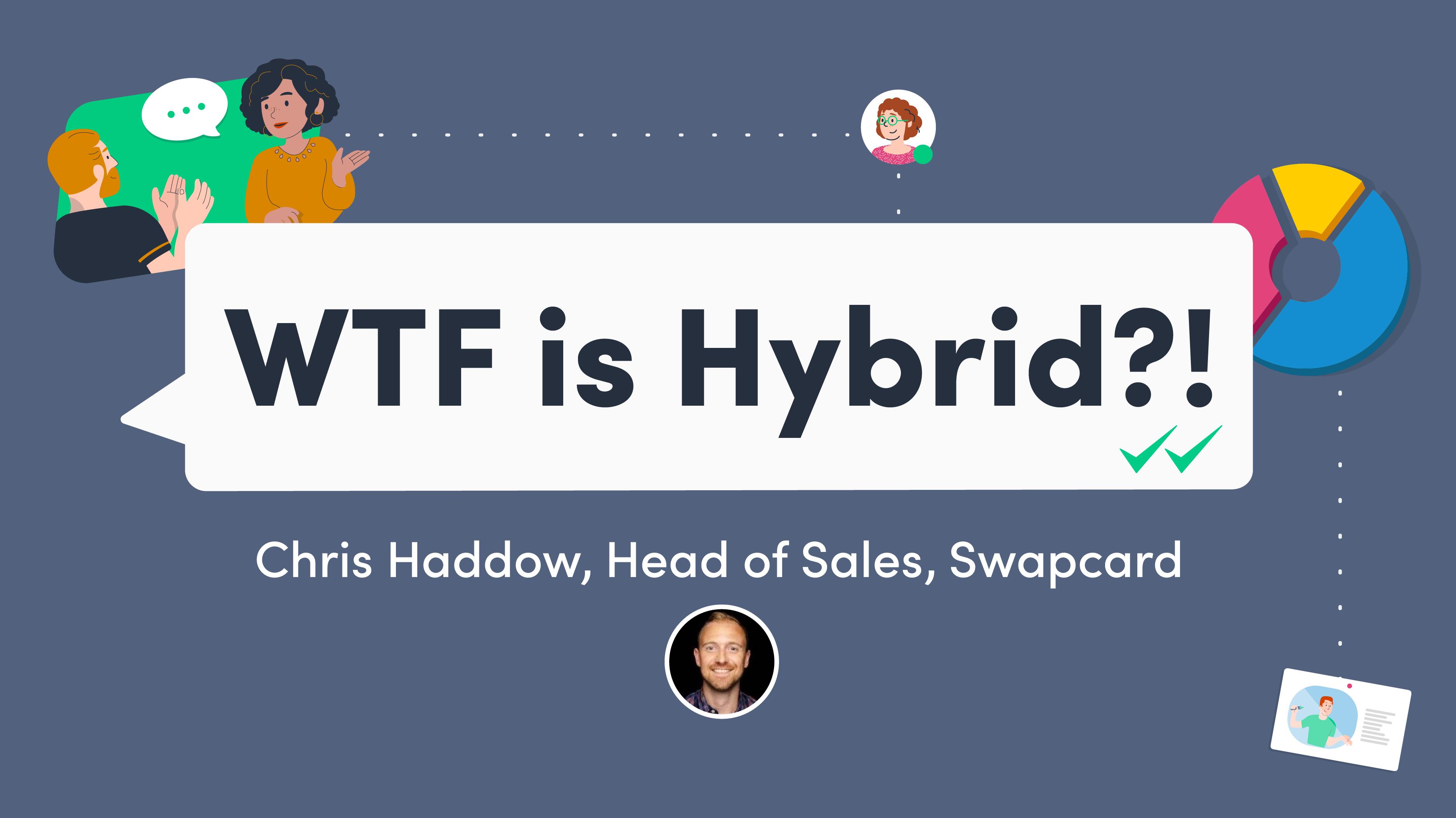 WTF is Hybrid