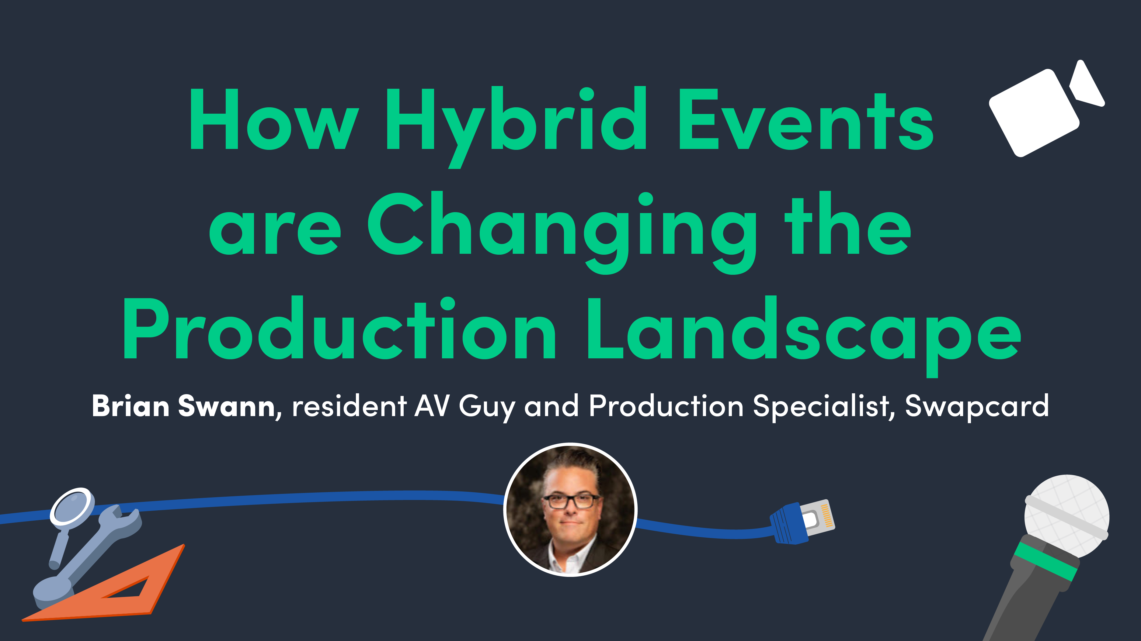 How Hybrid Events are Changing the Production Landscape