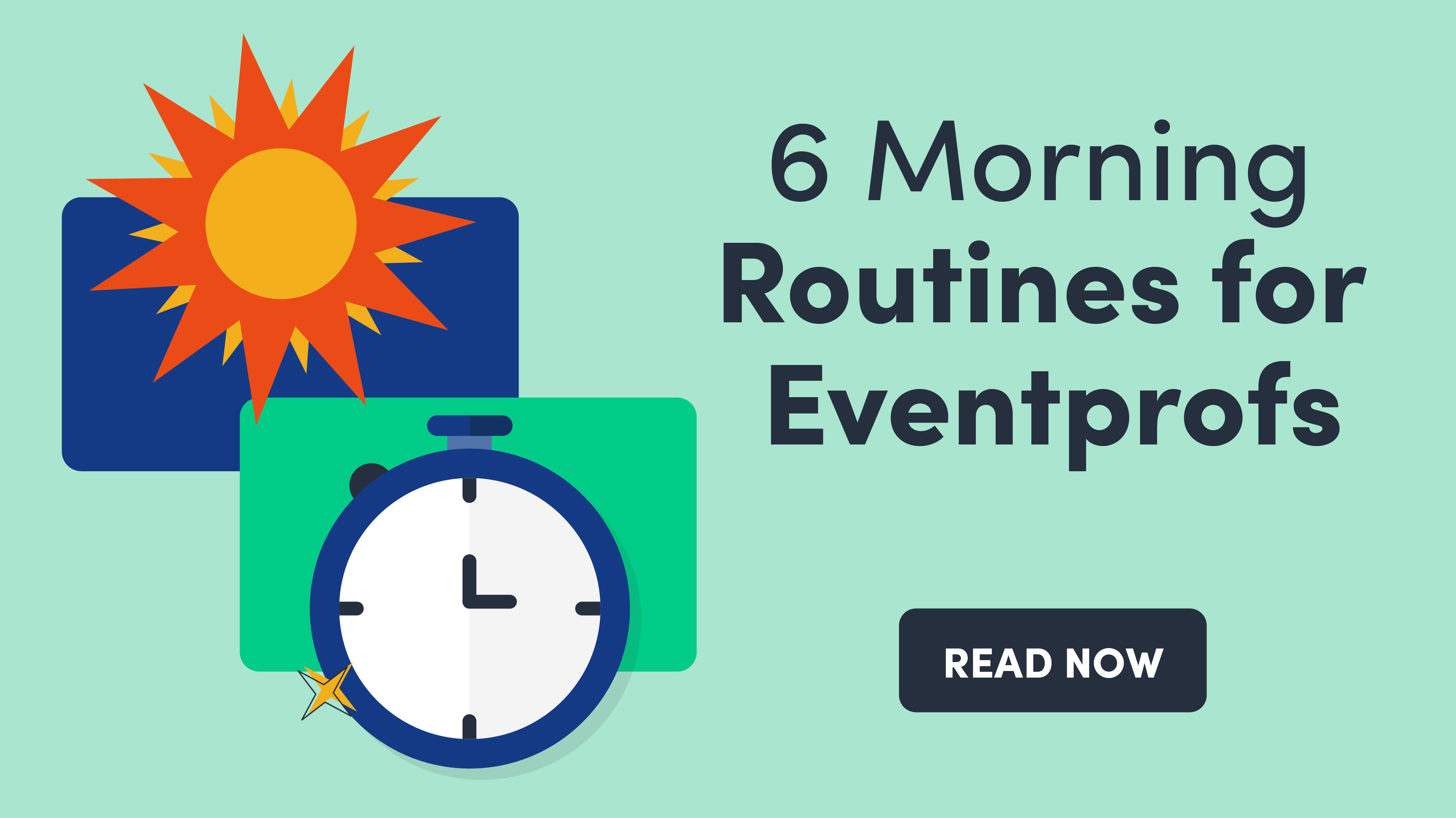 6 Morning Habits of Highly Successful Virtual Event Planners