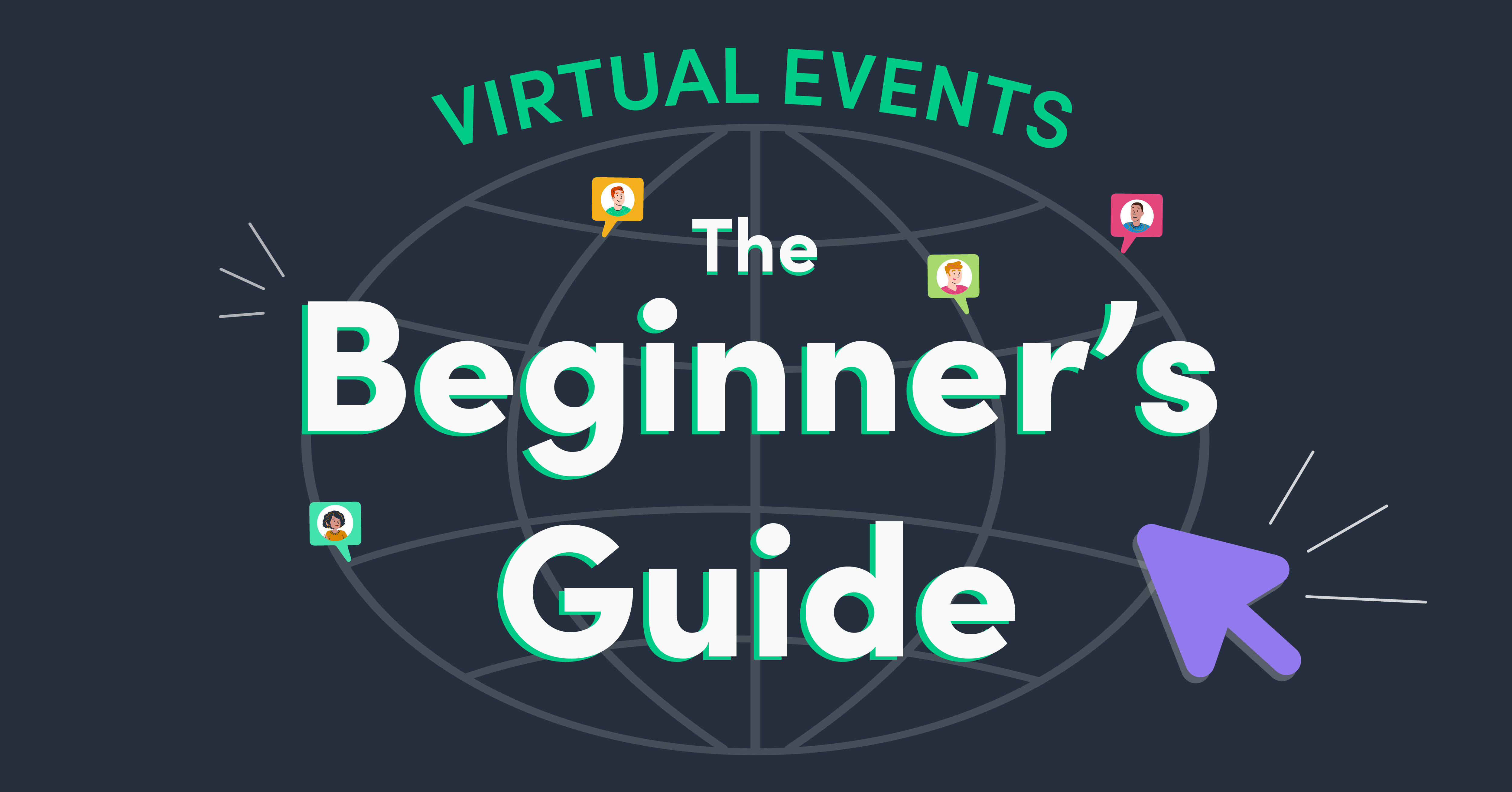 Virtual Events: The Beginner's Guide